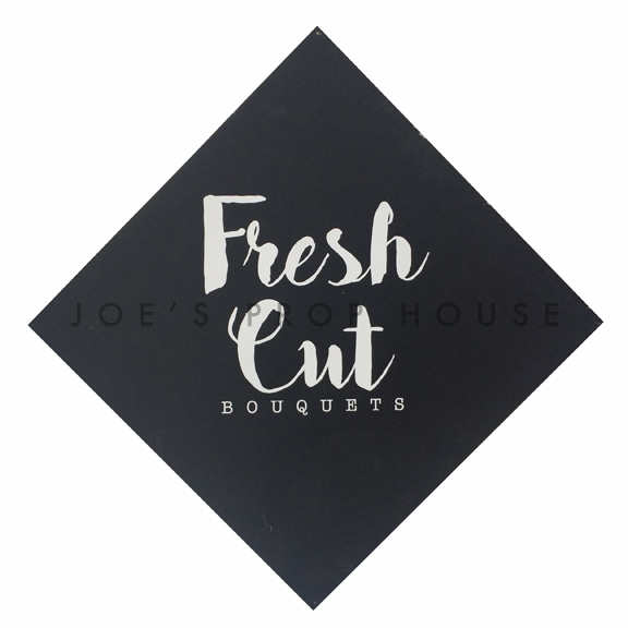 Fresh Cut Bouquets Sign