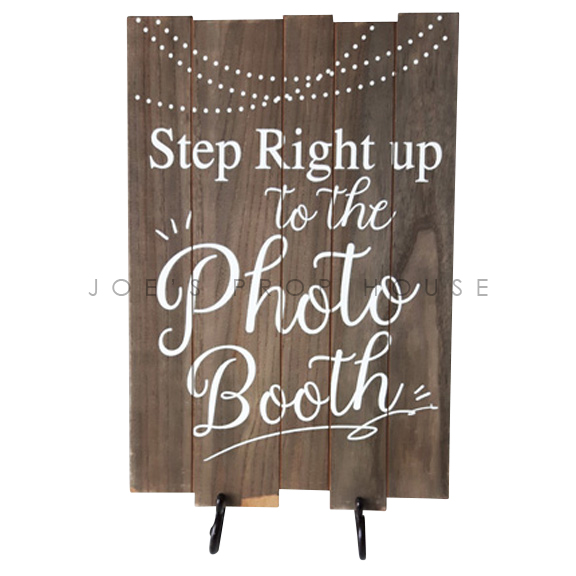 Step Right Up To The Photobooth Sign