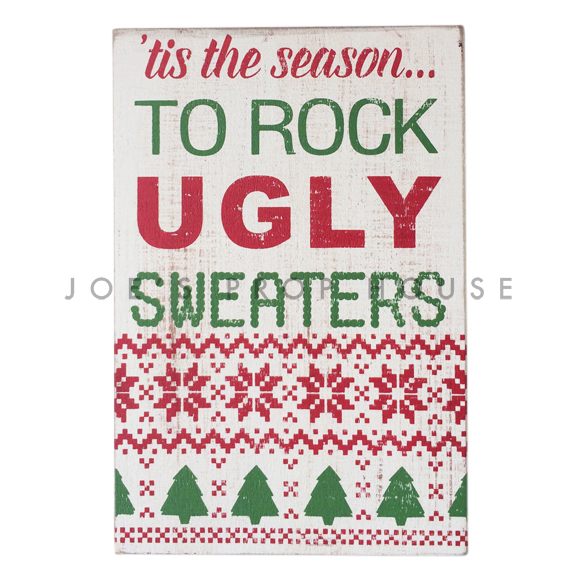 BUY ME / USED ITEM $12.99 'Tis the Season to Rock Ugly Sweaters Sign